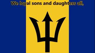 In Plenty and In Time of Need - National Anthem of Barbados (English lyrics)