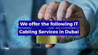 Here's Why You Should Approach TES For IT Cabling Services in Dubai