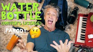 Water Bottle - Driver's License Parody
