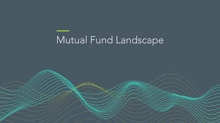 Mutual Fund Landscape 2019