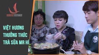 NMAVVN | Cùng Việt Hương Thưởng Thức Quán trà sữa Mr Hí