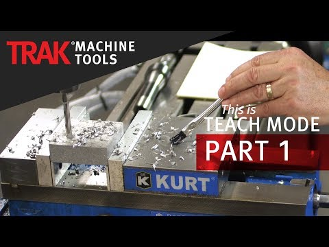 Teach Mode [Part 1] | ProtoTRAK RMX CNC | Mill Programming