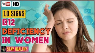 10 Signs of B12 Deficiency in Women