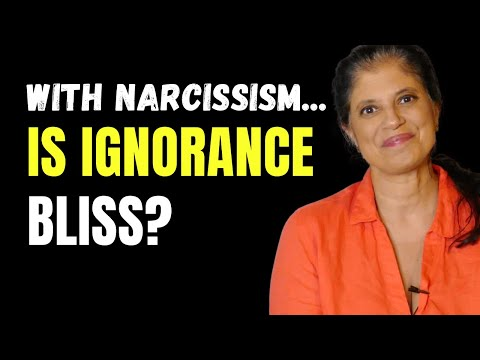 With narcissistic relationships… is ignorance bliss?