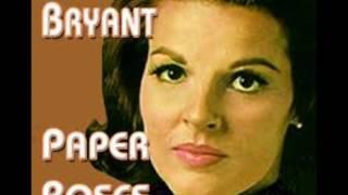 ANITA BRYANT        Paper Roses