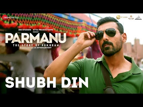 Download Shubh Din |PARMANU:The Story Of Pokhran| John Abraham | Jyotica Tangri,Keerthi Sagathia| SachinJigar HD Mp4 3GP Video and MP3