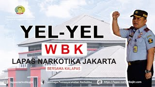 Yel Yel Pembangunan Zona Integritas Menuju WBK Lapas Narkotika Jakarta