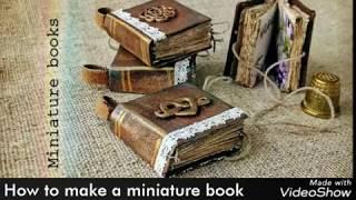 How To Make A Miniature Book