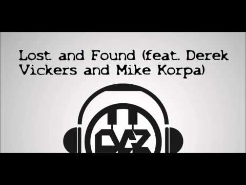 Lost and Found (feat. Derek Vickers and Mike Korpa)