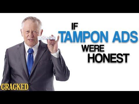 Kdyby byly reklamy na tampony upřímné - Upřímné reklamy