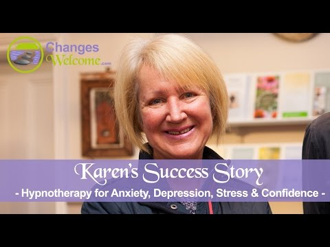 Karen's Success Story - Anxiety, Depression, Stress, Confidence