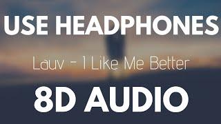 Lauv   I Like Me Better (8D AUDIO)