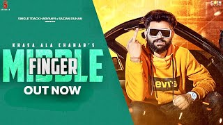 Middle Finger Song Lyrics in English | Khasa Aala Chahar