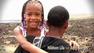 VÍDEOCLIPE + Amor Nildson Lila feat Ruth Borges