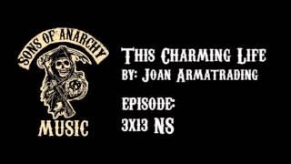 This Charming Life - Joan Armatrading   Sons of Anarchy   Season 3