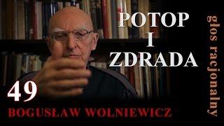 Bogusław Wolniewicz 49 POTOP I ZDRADA