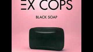 Ex Cops - Black Soap lyrics