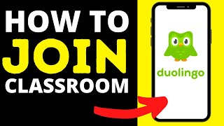 How To Join Duolingo Classroom in 2020 ( Join A Class On Duolingo App)