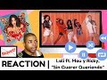 "Lali ft. Mau y Ricky, ""Sin Querer Queriendo"" 