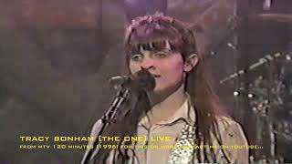 [ARCHIVES: TRACY BONHAM: THE ONE (LIVE) 120 MINUTES]