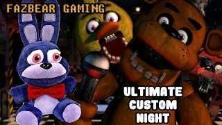 ultimate custom night gameplay ethgoesboom - 免费在线视频最佳电影