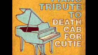 Grapevine Fires - Death Cab For Cutie Piano Tribute