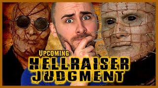 Upcoming: Hellraiser Judgment