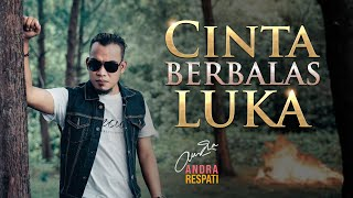 Download lagu Cinta Berbalas Luka Andra Respati Mp3