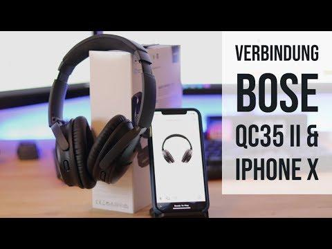 Bose QuietComfort 35 II 2018 - Bluethooth Verbindung iPhone X einrichten