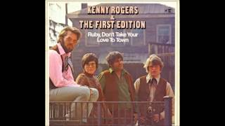 Kenny Rogers & The First Edition - Ruby Don't Take Your Love To Town