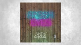 Andy Grammer 'Fresh Eyes'