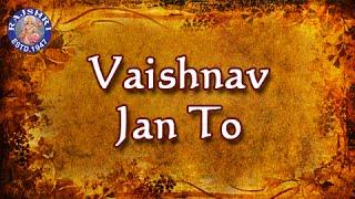 Vaishnav Jan To - Bhajan With Lyrics And Meaning   - YouTube