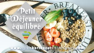 Un petit déjeuner équilibré et savoureux