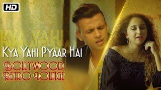 Kya Yahi Pyaar Hai   Bollywood Retro Lounge   Abhijeet