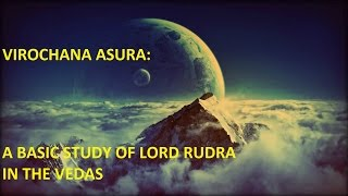 A BASIC STUDY OF LORD RUDRA IN THE VEDAS