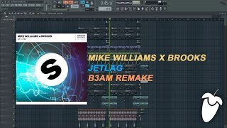 Mike Williams x Brooks - Jetlag (Original Mix) (FL Studio Remake + FLP)