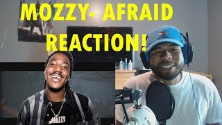 Mozzy   Afraid Ft. DCMBR REACTION!!