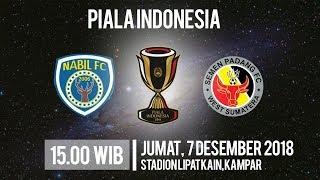 Live Streaming Piala Indonesia Nabil FC Vs Semen Padang FC, Jumat Pukul 15.00 WIB
