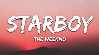 The Weeknd - Starboy (Lyrics) ft. Daft Punk