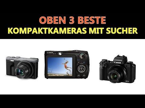 Besten Kompaktkameras mit Sucher 2019