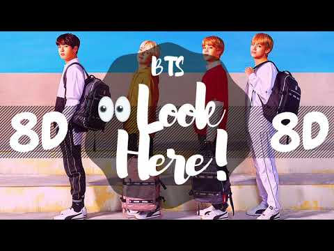 [8D AUDIO]  BTS (방탄소년단) - LOOK HERE (여기 봐) [USE HEADPHONES 🎧] | BTS | 8D