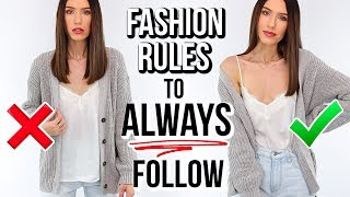 10 Fashion Rules You Should ALWAYS Follow!