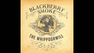 Blackberry Smoke   One Horse Town (Official Audio)