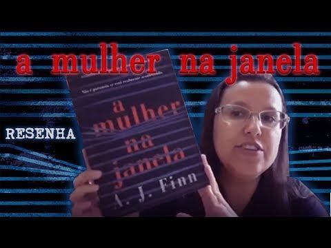 A MULHER NA JANELA de A J  Finn,  Editora Arqueiro [Resenha]
