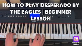 """How to Play """"Desperado"""" by The Eagles 
