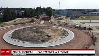 Wideo1: Przebudowa ul. Fabrycznej w Lesznie