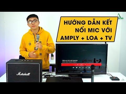 Hướng dẫn kết nối mic karaoke với bộ âm ly cùng dàn loa tại gia !!