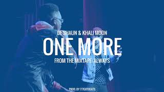 One More x De'Shaun x Khali Moon