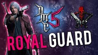 Devil May Cry 5 - Royal Guard - Tutorial