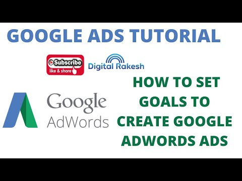 How to set goals to create google AdWords ads